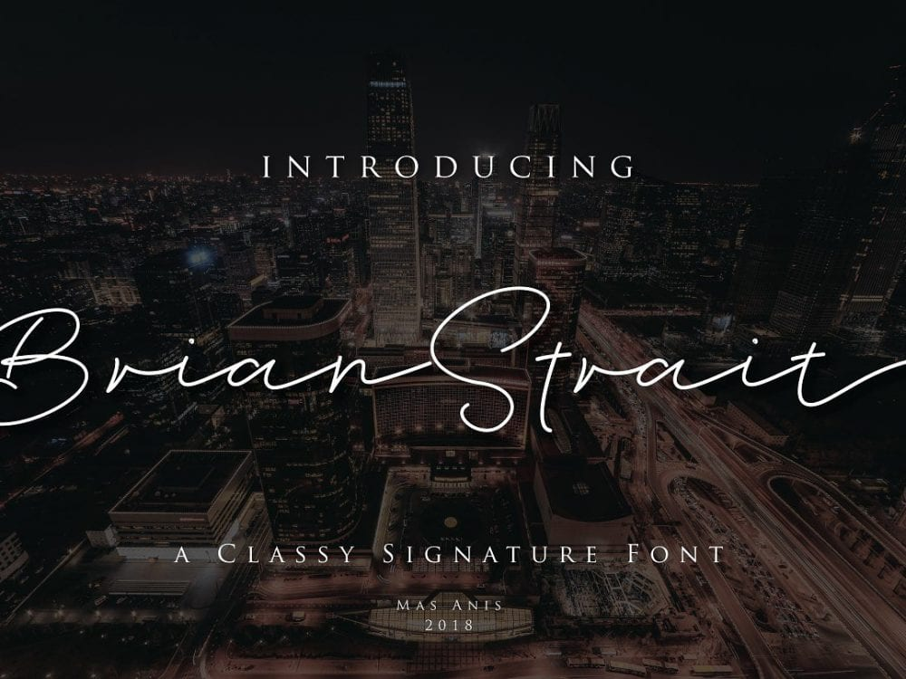 brian strait beautiful signature fonts