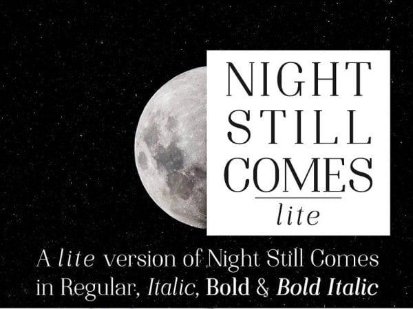 Night Still Comes Lite Modern Serif Typeface